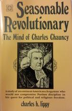 Seasonable Revolutionary: The Mind of…