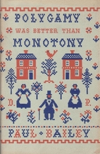 Polygamy was better than monotony: To my…