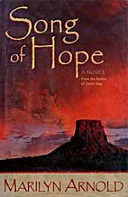 Song of Hope by Marilyn Arnold