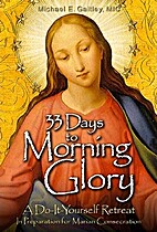 33 Days to Morning Glory. A Do-It-Yourself…