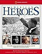 American Heroes by Marfé Ferguson Delano