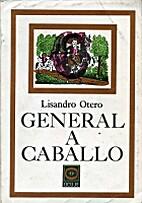 General a caballo by Lisandro Otero