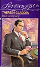 Bad Company by Theresa Gladden