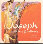 Joseph and His Brothers (The Bible in Story…