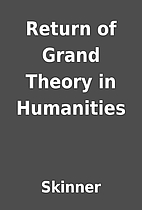 Return of Grand Theory in Humanities by…