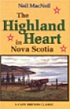 The Highland Heart in Nova Scotia by Neil…