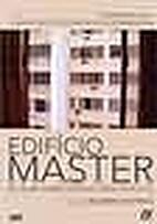 Edifício Master - Um filme sobre pessoas…