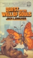 Quest for the Well of Souls by Jack L.…