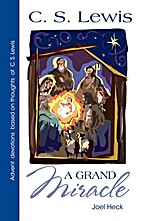 A Grand Miracle: Devotions for the Days of…
