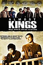 Almost Kings dvd by Philip G Flores