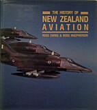 The history of New Zealand aviation by Ross…
