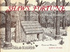 Shaw's Fortune: The Picture Story of a…