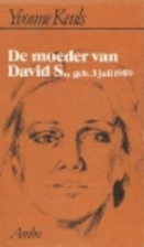De moeder van David S., geb. 3 juli 1959 by…