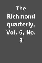 The Richmond quarterly, Vol. 6, No. 3