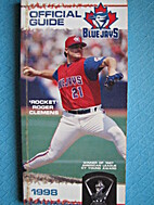 1998 Toronto Blue Jays Media Guide by…