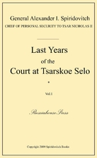 Last Years of the Court at Tsarskoe Selo by…
