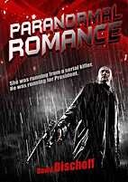 Paranormal Romance by David Bischoff