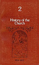 History of the Church: Period I, Vol. 2…