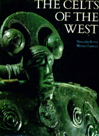 The Celts of the West (Echoes of the ancient…