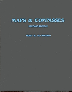 Maps and Compasses by Percy W. Blandford