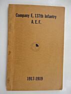 Company E, 137th Infantry, A.E.F.,…