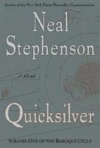 Quicksilver {Baroque Cycle, Book 1 of 8} by…