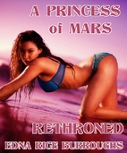 A Princess of Mars Rethroned by Edna Rice…