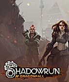 Shadowrun: Dragonfall by Harebrained Schemes