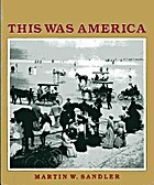 This was America by Martin W Sandler