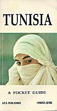 Tunesia - A Pocket Guide - by Hamadi Jerbi