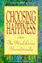 Choosing Happiness: The Art of Living…