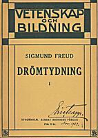 Drömtydning. 1 by Sigmund Freud