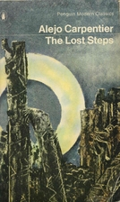 Steven03txs 2013 reading log vol iii club read 2013 librarything the lost steps by alejo carpentier first published 1953 as los pasos perdidos english translation by harriet de ons 1956 fandeluxe Choice Image