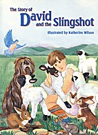 The Story of David and the Slingshot by…
