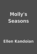 Molly's Seasons by Ellen Kandoian