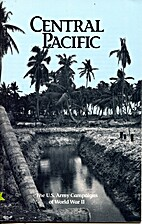 Central Pacific (U.S.Army Campaigns of World…