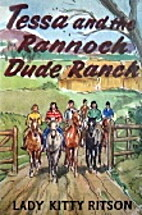 Tessa and the Rannoch Dude Ranch by Kitty…