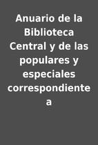 Anuario de la Biblioteca Central y de las…