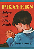 Prayers Before and After Meals by Daniel A.…