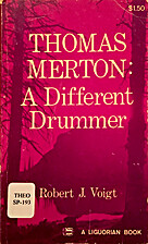 Thomas Merton: a different drummer by Robert…