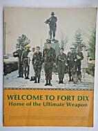 Welcome to Fort Dix, Home of the Ultimate…