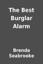 The Best Burglar Alarm by Brenda Seabrooke