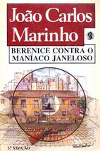 Berenice Contra o Maníaco Janeloso by João…
