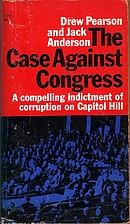 The case against Congress; a compelling…