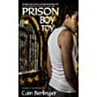 Prison Boy Toy by Cain Berlinger