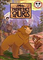 Frère des ours by Walt Disney Company