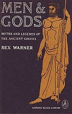 Men and Gods: MYTHS AND LEGENDS OF THE…