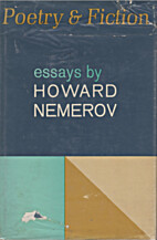 Poetry and fiction: essays by Howard Nemerov