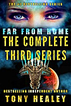 Far From Home: The Complete Third Series by…