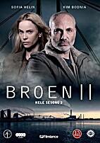 The Bridge: Season 2 (Bron/Broen) by Henrik…